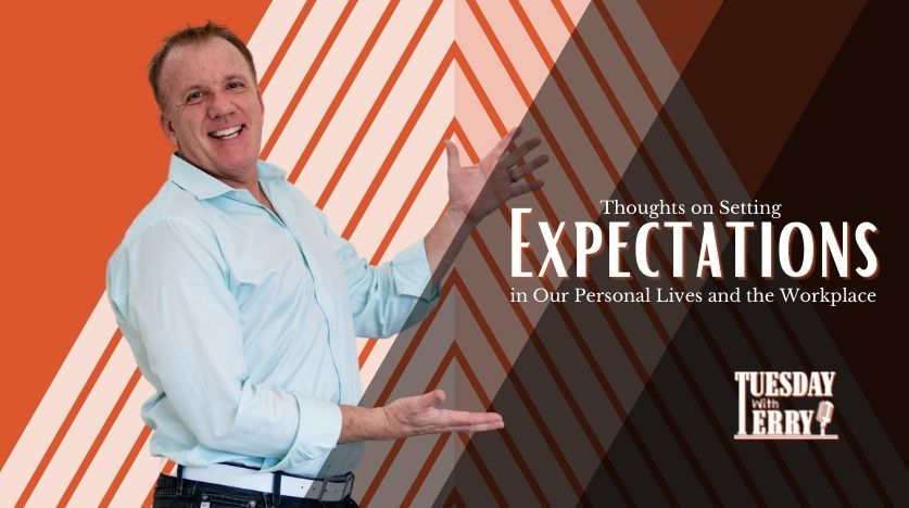 Thoughts on Setting Expectations in Our Personal Lives and the Workplace